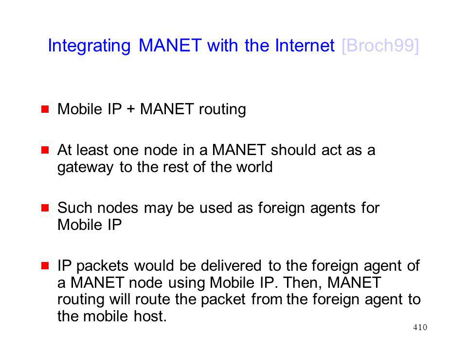 Integrating MANET with the Internet [Broch99]